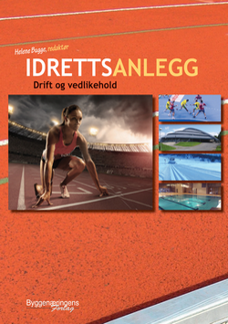 Idrettsanlegg - Drift og vedlikehold